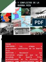 ETAPAS Y CONFLICTOS DE LA GUERRA FRÍA