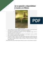 Importancia de la captaci�n y disponibilidad del agua en el mundo y en M�xico.docx