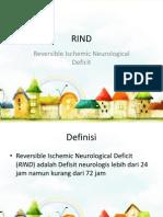 RIND (Reversible Ischemic Neurological Deficit).ppt