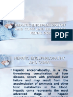 Hepatic Encephalopathy and Coma and End Stage Renal Dse