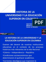 Burbano Galo. Historia de La Universidad y La e Superior Colombia Presentacion