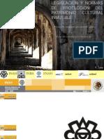 Legislacion y Normas de Proteccion Del Patrimonio Cultural Inmueble