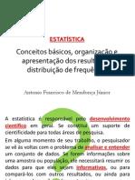 Aula de Estatística - Conceitos e Distribuição de Frequências