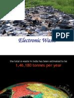 Electronic (E- Waste)