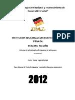 En Este Informe Describe en Lo Fundamental La Practicas Pre