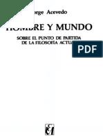 ACEVEDO, J. - Hombre y Mundo, Sobre el Punto de Partida de la Filosofía Actual [por Ganz1912]