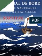Survivre - Journal de bord d'une naufragée du XXI siècle