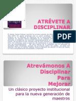 atrevmonosadisciplinarparamejorar-100331200518-phpapp02