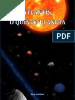 Atlantis, o Quinto Planeta