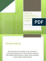 Tipos de Ecommerce y Consumidor Online