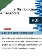 Aula 8 - Canais de Distribuição e Transporte