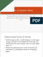Power of Spoken Word