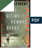 Kazinski a J - El Ultimo Hombre Bueno