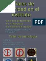 Señales de seguridad en el IES