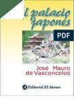 El Palacio Japones - Jose Mauro Vasconcelos