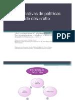 Alternativas de políticas de desarrollo