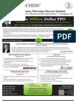 The Million Dollar PPO Aug 9