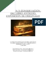 Difusion y Conservacion Del Libro Antiguo Exposicion de Originales