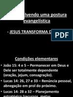 Desenvolvendo uma postura evangelística - TRANSDF 2012