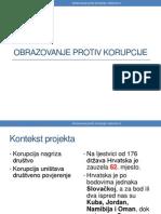 """Prezentacija projekta """"Obrazovanje protiv korupcije"""""""