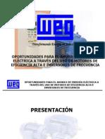 Ahorro de Energia en Motores.tecnologia WEG