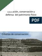 Valoración, conservación y defensa  del patrimonio