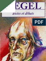 HEGEL Textes et debats, par Jacques d'Hondt, Le Livre de Poche, Paris 1984