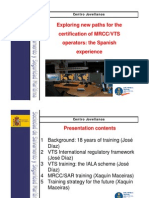 Certification of the Spanish MRCCVTS Operators