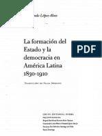 Lopez Alves, Fernando_La Formacion Del Estado y La Democracia en America Latina