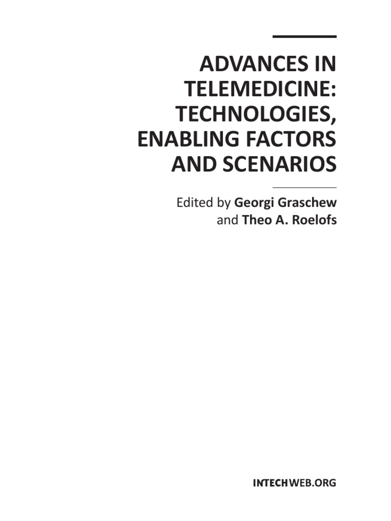 Advances in Telemedicine Technologies Enabling Factors and