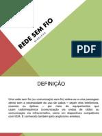 Trabalho de Sistemas - Redes Sem Fio - JC, RL, VV