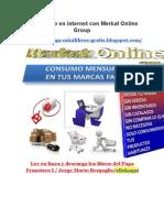Gana Dinero en Internet Con Merkat Online Group