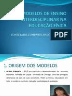 MODELOS DE ENSINO INTERDISCIPLINAR NA EDUCAÇÃO FÍSICA