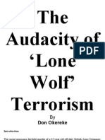 The Audacity of 'Lone Wolf' Terrorism