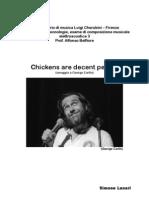 Chickens Are Decent People Relazione