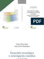Desarrollo tecnológico e investigación científica en España