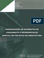 Caderno+Padronização+de+Elementos+de+Lançamento+e+Representação+Gráfica+em+Projetos+de+Arquitetura+-+REV3