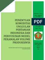 Penentuan Komoditas Unggulan Pertanian Indonesia Dan Penyusunan Model Peramalan Volume Produksinya