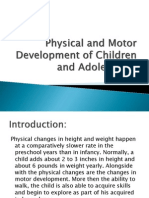 Physical and Motor Development of Children and Adolescents
