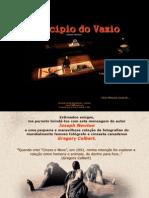 Principio Do Vazio -JosephNewton-FotosGregoryColbert