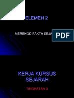 elemen2 kerja kursus  sejarah 2013