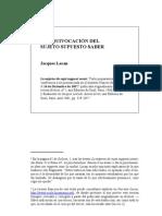 Jacques Lacan - La equivocación del Sujeto Supuesto Saber