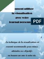Comment Utiliser La Visualisation Avec Votre Journal Personnel