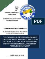 Tdr Instalacion y Equipamiento Delcentro de Salud Del Aa. Hh. Tahuantinsuyo, Distrito Chaupimarca, Provincia Pasco, Region Pasco 25-04-2013