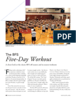 BFS Five Day Workout