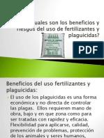 Cuales Son Los Beneficios y Riesgos Del Uso de Fertilizantes y Plaguicidas