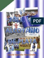 2011, un Alcoyano de plata - David Garrido Hernandez