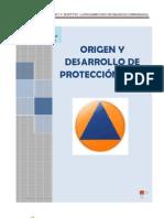 Origen Desarrollo Proteccion Civil