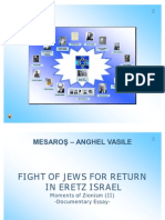 Moment of Zionism (II) - Hebrew Fight for the Return in Eretz Israel