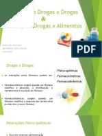 Interações drogas x drogas e drogas x alimentos
